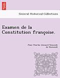 Examen de La Constitution Franc Oise.