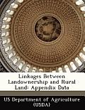 Linkages Between Landownership and Rural Land: Appendix Data