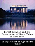 Forest Taxation and the Preservation of Rural Values in New York