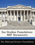 Sea Studios Foundation: Nsf Documents