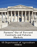Farmers' Use of Forward Contracts and Futures Markets