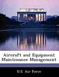 Aircraft and Equipment Maintenance Management