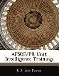 Afsof/PR Unit Intelligence Training