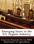 Emerging Issues in the U.S. Organic Industry