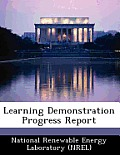 Learning Demonstration Progress Report