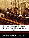 Herbert Hoover National Historic Site Historic Base Map