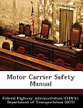 Motor Carrier Safety Manual