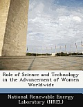 Role of Science and Technology in the Advancement of Women Worldwide