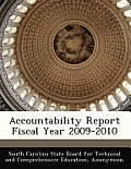 Accountability Report Fiscal Year 2009-2010