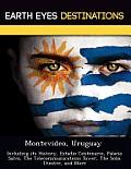 Montevideo, Uruguay: Including Its History, Estadio Centenario, Palacio Salvo, the Telecommunications Tower, the Solis Theatre, and More