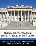 Noaa Climatological Data: Alaska, March 2007