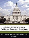 Advanced Photochemical Oxidation Processes Handbook