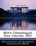 Noaa Climatological Data: Colorado, 2003