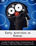 Early Activities in Kansas