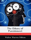 The Ethics of Punishment