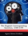 The English Corresponding Societies, 1789-1799