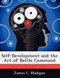Self-Development and the Art of Battle Command