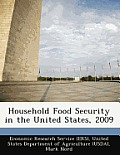 Household Food Security in the United States, 2009