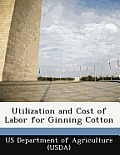 Utilization and Cost of Labor for Ginning Cotton
