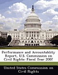 Performance and Accountablity Report, U.S. Commission on Civil Rights: Fiscal Year 2007