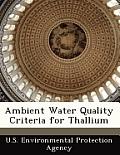 Ambient Water Quality Criteria for Thallium