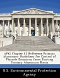 Ap42 Chapter 12 Reference Primary Aluminum: Guidelines for Control of Fluoride Emissions from Existing Primary Aluminum Plants