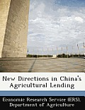New Directions in China's Agricultural Lending