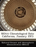 Noaa Climatological Data: California, January 1973