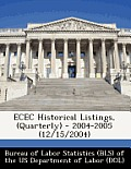 Ecec Historical Listings, (Quarterly) - 2004-2005 (12/15/2004)