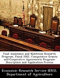 Food Assistance and Nutrition Research Program, Fiscal 2002, Competitive Grants and Cooperative Agreements Program: Description and Application Proces