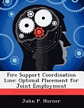 Fire Support Coordination Line: Optimal Placement for Joint Employment