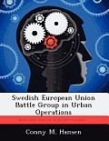 Swedish European Union Battle Group in Urban Operations