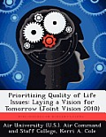 Prioritizing Quality of Life Issues: Laying a Vision for Tomorrow (Joint Vision 2010)