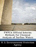 Fwpca Official Interim Methods for Chemical Analysis of Surface Waters