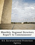 Monthly Regional Directors Report to Commissioner