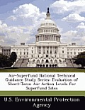 Air-Superfund National Technical Guidance Study Series: Evaluation of Short-Term Air Action Levels for Superfund Sites