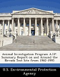 Animal Investigation Program A.I.P. Summary Report on and Around the Nevada Test Site from 1982-1995