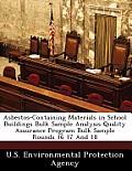 Asbestos-Containing Materials in School Buildings Bulk Sample Analysis Quality Assurance Program Bulk Sample Rounds 16 17 and 18