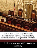 Automated Laboratory Standards Results from Survey of Laboratory Automated Data Management Practices