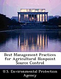 Best Management Practices for Agricultural Nonpoint Source Control