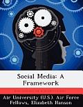 Social Media: A Framework