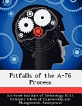 Pitfalls of the A-76 Process