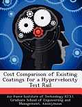 Cost Comparison of Existing Coatings for a Hypervelocity Test Rail