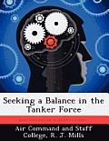 Seeking a Balance in the Tanker Force