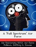 A 'Full Spectrum' Air Force