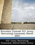 Recruiter Journal: U.S. Army Recruiting Command, March 2003