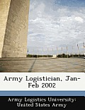Army Logistician, Jan-Feb 2002