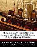Michigan 2000: Population and Housing Unit Counts: 2000 Census of Population and Housing