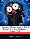 Processor Requirements for a Reconfigurable Airborne Sensor Pod