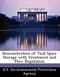 Demonstration of Void Space Storage with Treatment and Flow Regulation